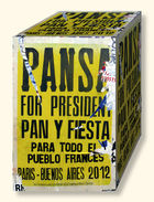 Peschke, Marc ◊ Pansa For President (Plakat, Paris)