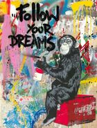 Galerie Frank Fluegel - Brainwash - Follow YOur Dreams
