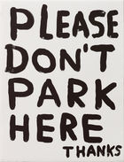 SHRIGLEY, DAVID ◊ Untitled (Please Don't Park Here Thanks)