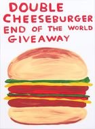 SHRIGLEY, DAVID ◊ Double Cheeseburger End Of The World Giveaway