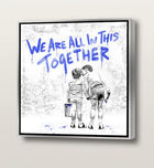 BRAINWASH (Thierry Guetta), MR. ◊ We are all in this together (Blue)